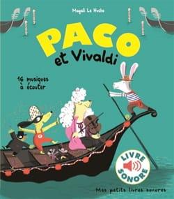 Paco et Vivaldi HUCHE François LE Livre laflutedepan