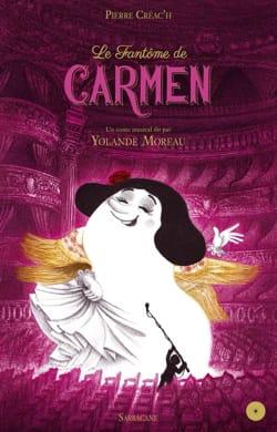 Le fantôme de Carmen Pierre CRÉAC'H Livre laflutedepan