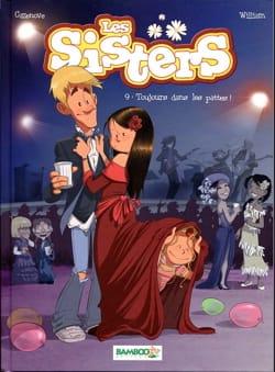 Les sisters Volume 9, Toujours dans les pattes ! - laflutedepan.com