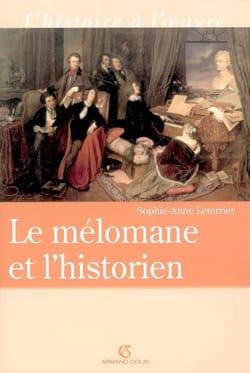 Le mélomane et l'historien Sophie Anne LETERRIER Livre laflutedepan