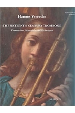 The 16th century trombone: dimensions, materials and techniques laflutedepan