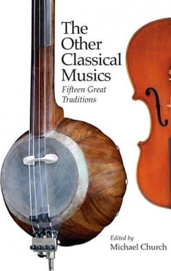 The Other Classical Musics: Fifteen Great Traditions laflutedepan