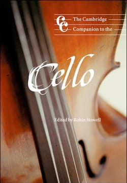 The Cambridge companion to the cello STOWELL Robin dir. laflutedepan