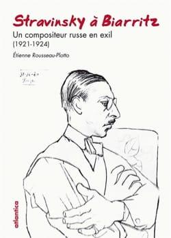 Stravinsky à Biarritz - Étienne ROUSSEAU-PLOTTO - laflutedepan.com