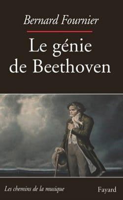 Le génie de Beethoven Bernard FOURNIER Livre laflutedepan