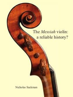 The Messiah violin : a reliable history ? - laflutedepan.com