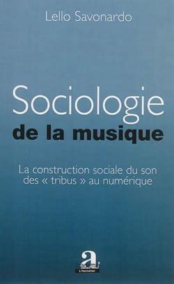 Sociologie de la musique - Lello SAVONARDO - Livre - laflutedepan.com