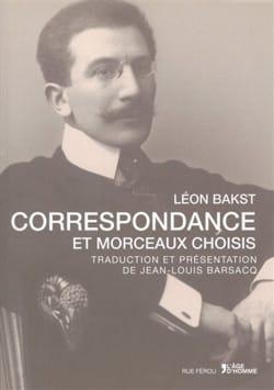 Correspondance et morceaux choisis Léon BAKST Livre laflutedepan