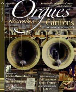 Orgues Nouvelles n°34 - Automne 2016 - Revue - laflutedepan.com