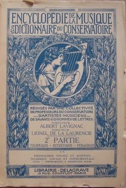 Albert LAVIGNAC - Encyclopédie de la Musique et dictionnaire du Conservatoire - Livre - di-arezzo.fr