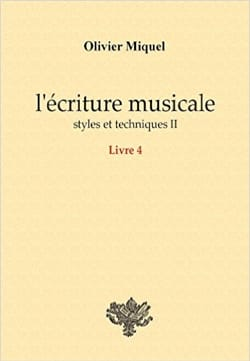 Olivier MIQUEL - Music writing: styles and techniques II - Book - di-arezzo.co.uk