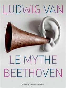 Ludwig van : le mythe Beethoven - Colin LEMOINE - laflutedepan.com