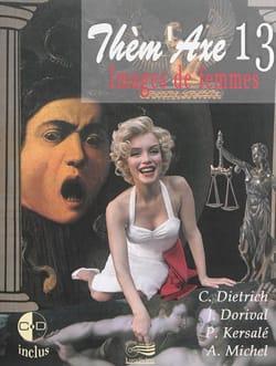 Thèm'Axe n° 13 : Images de femmes C. DIETRICH Livre laflutedepan