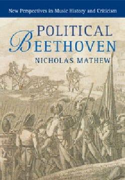 Political Beethoven Nicholas MATHEW Livre Les Hommes - laflutedepan