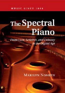 The Spectral Piano - Marilyn NONKEN - Livre - laflutedepan.com
