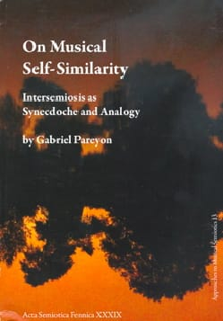 On Musical Self-Similarity : Intersemiosis as Synecdoche and Analogy - laflutedepan.com