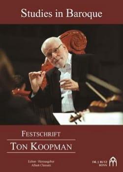 Studies in Baroque - Festschrift Ton Koopman - laflutedepan.com