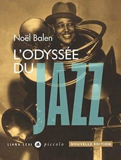 L'odyssée du Jazz Noël BALEN Livre Les Oeuvres - laflutedepan