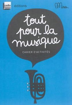 COLLECTIF - Tout pour la musique : cahier d'activités - Livre - di-arezzo.fr