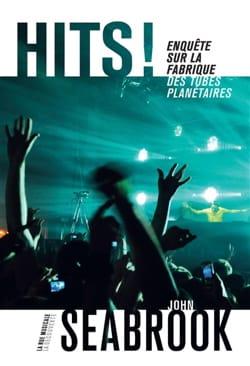 Hits ! : enquête sur la fabrique des tubes planétaires - laflutedepan.com