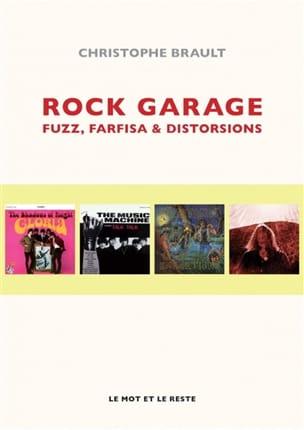 Rock garage : fuzz, farfisa & distorsions laflutedepan