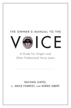 The Owner's Manual to the Voice: A Guide for Singers laflutedepan