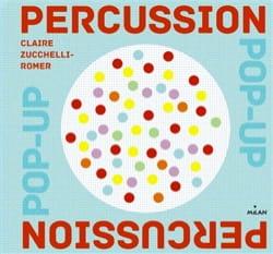 Percussion pop-up - ZUCCHELLI-ROMER Claire - Livre - laflutedepan.com