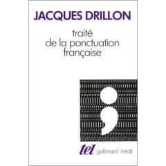 Traité de la ponctuation française Jacques DRILLON Livre laflutedepan