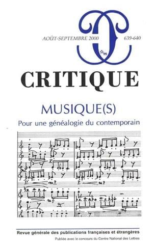 Musique(s) : pour une généalogie du contemporain (n° 639) - laflutedepan.com