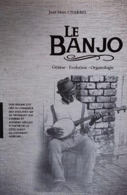 Le Banjo : génèse, évolution, organologie laflutedepan