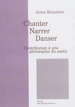 Chanter, narrer, danser Anne BOISSIÈRE Livre laflutedepan