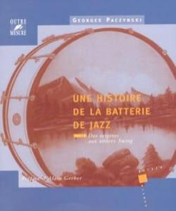 Une histoire de la batterie de jazz, vol. 1 laflutedepan