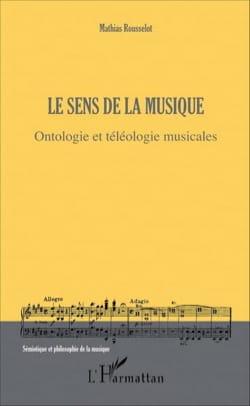 Le sens de la musique : ontologie et téléologie musicales - laflutedepan.com