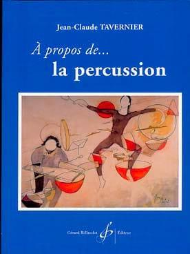 À propos de la percussion TAVERNIER Jean-Claude Livre laflutedepan