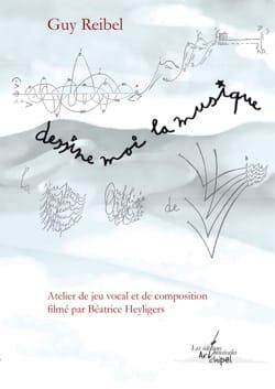 Dessine moi la musique (DVD) Guy REIBEL Livre Pédagogie - laflutedepan