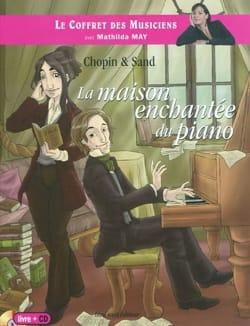 Pascal FARDET - Chopin & Sand : la maison enchantée du piano - Livre - di-arezzo.fr