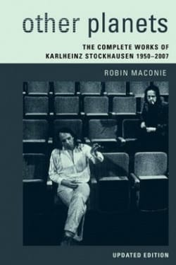 Other Planets: The Complete Works of Karlheinz Stockhausen 1950-2007 - laflutedepan.com