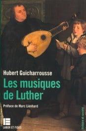 Les musiques de Luther - Hubert GUICHARROUSSE - laflutedepan.com