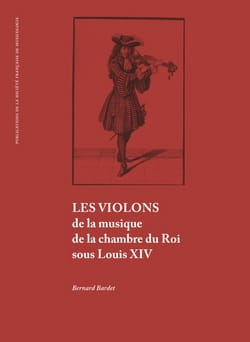 Les violons de la musique de la chambre du Roi sous Louis XIV - laflutedepan.com