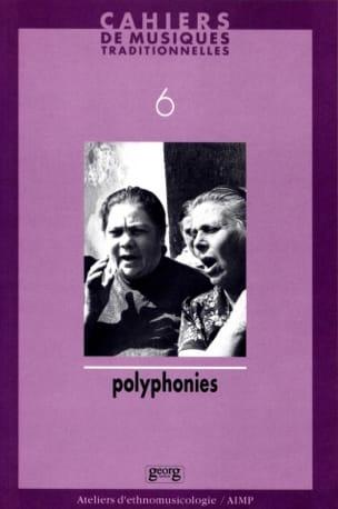 Cahiers de musiques traditionnelles, n° 6: Polyphonies laflutedepan