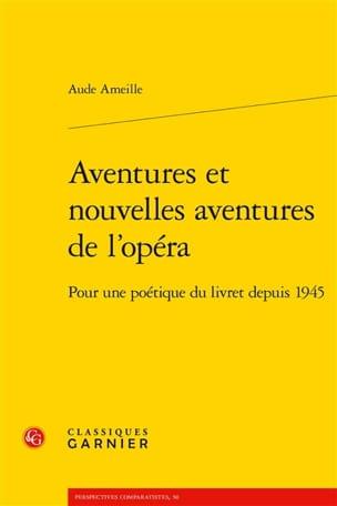 Aventures et nouvelles aventures de l'opéra - laflutedepan.com