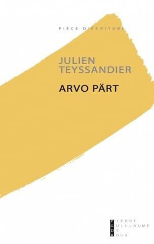 Arvo Pärt - Julien TEYSSANDIER - Livre - laflutedepan.com