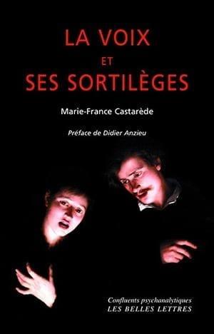 La voix et ses sortilèges - CASTARÈDE Marie-France - laflutedepan.com