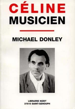 Céline musicien Michael DONLEY Livre Les Arts - laflutedepan