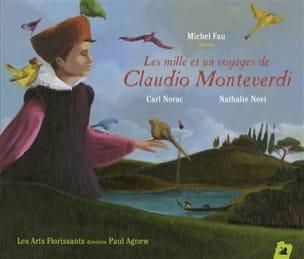 Les mille et un voyages de Claudio Monteverdi - Les mille et un voyages de Claudio Monteverdi - Livre - di-arezzo.fr