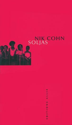 Soljas - Nik COHN - Livre - Les Oeuvres - laflutedepan.com