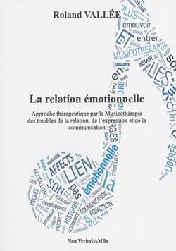 La relation émotionnelle - Roland VALLEE - Livre - laflutedepan.com