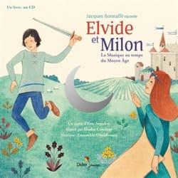 Eric SENABRE - Elvide et Milon : la musique au temps du Moyen Age - Livre - di-arezzo.fr