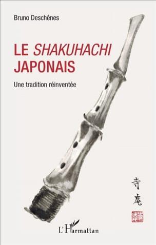 Le shakuhachi japonais Bruno DESCHENES Livre Les Pays - laflutedepan