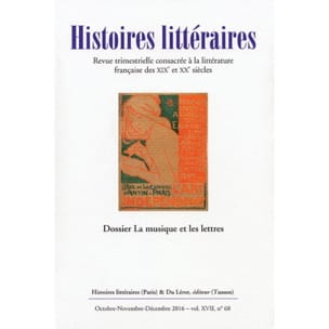Histoires littéraires 2016, n° 68: La musique et les lettres laflutedepan